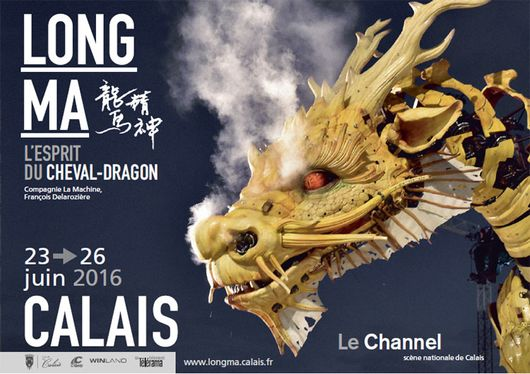 CALAIS : Long Ma, le Cheval-dragon! / du 23 au 26 juin 2016